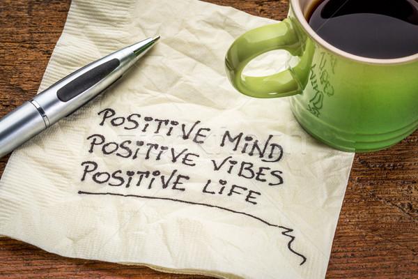 Pozitif akla hayat motivasyon el yazısı peçete Stok fotoğraf © PixelsAway