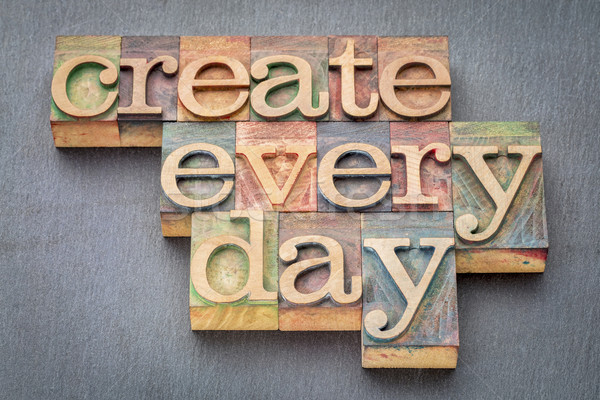 create every day in wood type Stock photo © PixelsAway