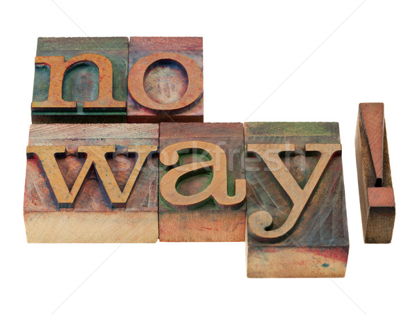 No way - negative response Stock photo © PixelsAway