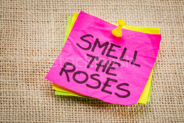 smell the roses reminder note Stock photo © PixelsAway