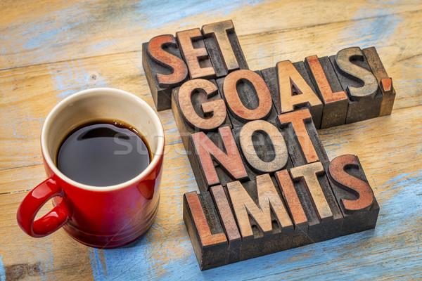 Set goals, not limits Stock photo © PixelsAway
