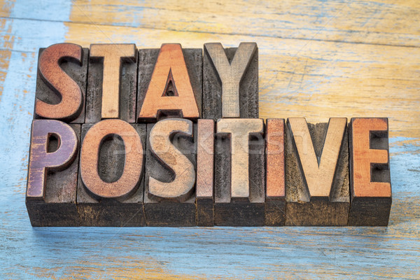 stay positive motivational word abstract Stock photo © PixelsAway