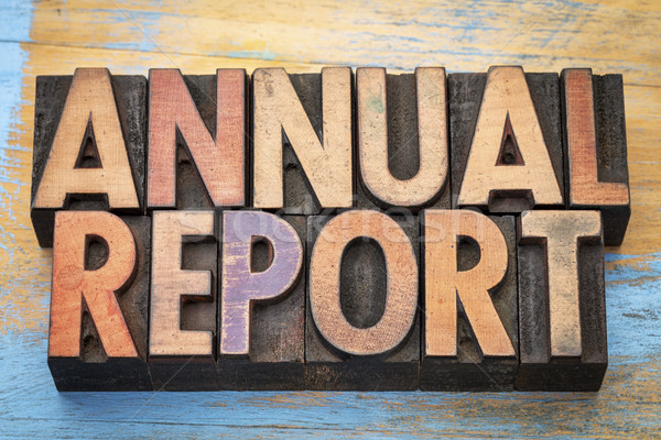 annual report word abstract in wood type Stock photo © PixelsAway