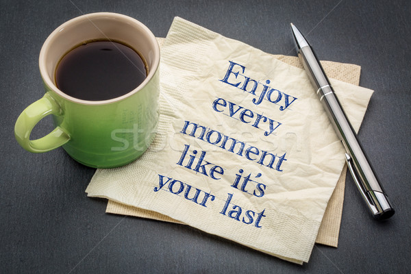 Stock photo: Enjoy every moment like it is your last