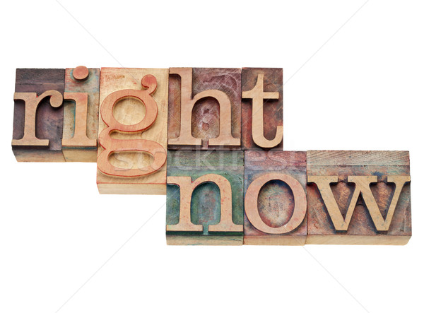 right now - action concept  Stock photo © PixelsAway