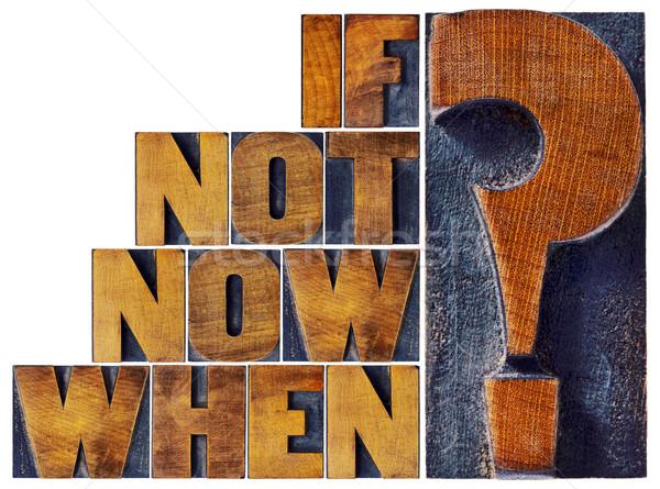 Pas maintenant question bois type appel Photo stock © PixelsAway
