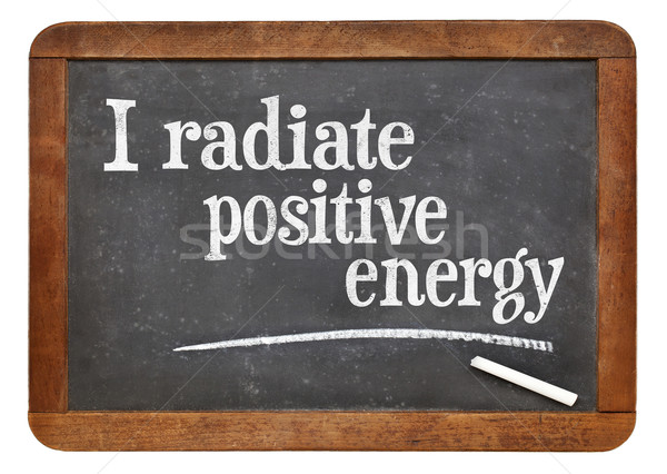 I radiate positive energy affirmation Stock photo © PixelsAway