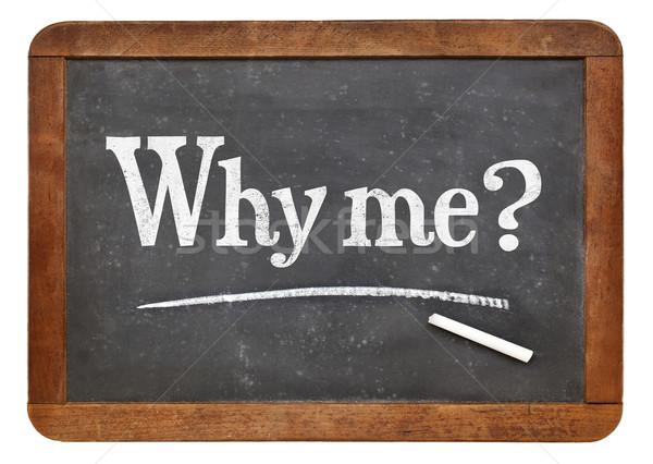 Why me question on blackboard Stock photo © PixelsAway
