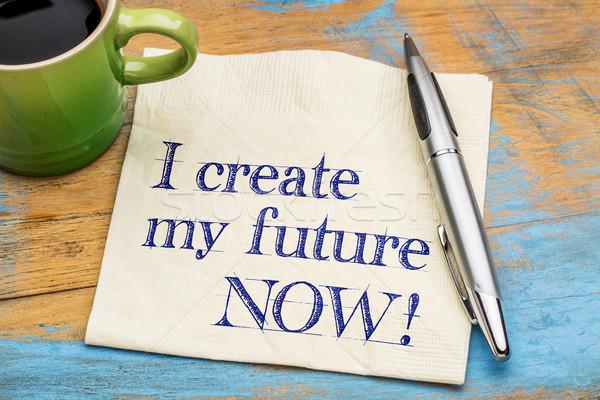I create my future now Stock photo © PixelsAway
