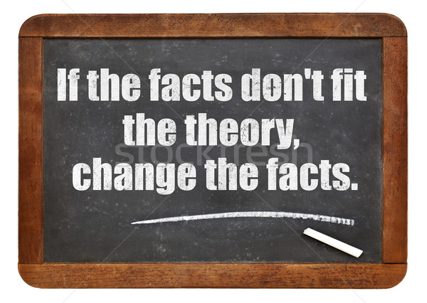 if the facts do not fit the theory Stock photo © PixelsAway