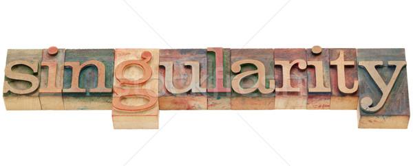 singularity word Stock photo © PixelsAway