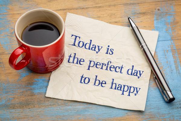Hoje perfeito dia feliz letra guardanapo Foto stock © PixelsAway