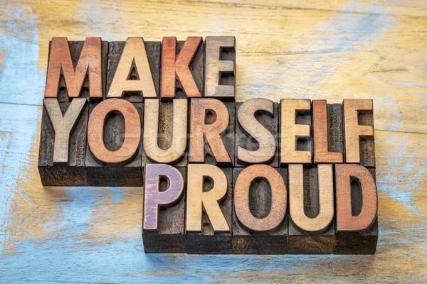 あなた自身 誇りに思う やる気を起こさせる 言葉 抽象的な ストックフォト © PixelsAway