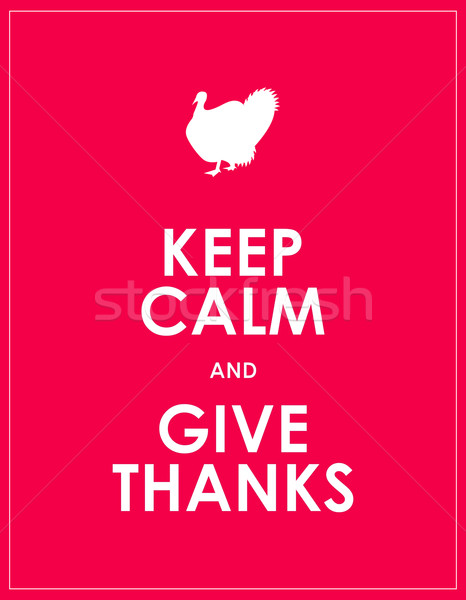 keep calm and give thanks background Stock photo © place4design