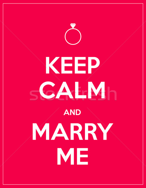 keep calm and marry me Stock photo © place4design