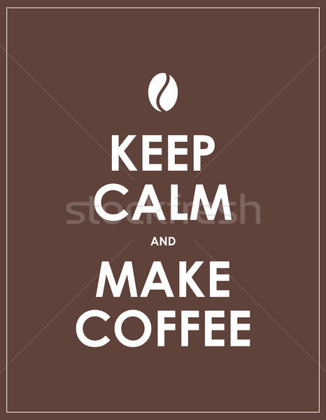 3001keep calm coffee Stock photo © place4design