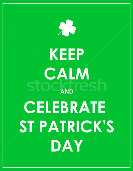 Keep calm and celebrate St. Patrick's day - vector background Stock photo © place4design