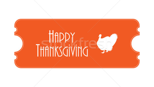 special ticket for thanksgiving day Stock photo © place4design