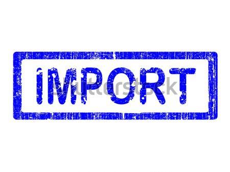 Zdjęcia stock: Grunge · biuro · pieczęć · import · słowa · tekst