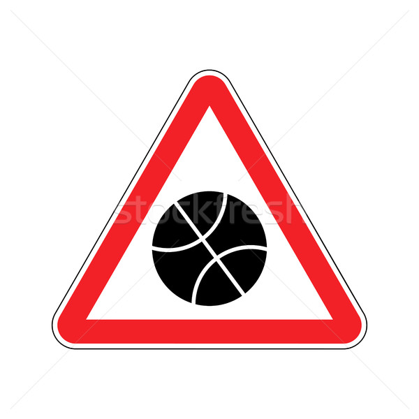 Basketball Warning sign red. game Hazard attention symbol. Dange Stock photo © popaukropa