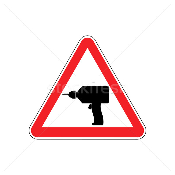 Drill Warning sign red. Repair Hazard attention symbol. Danger r Stock photo © popaukropa