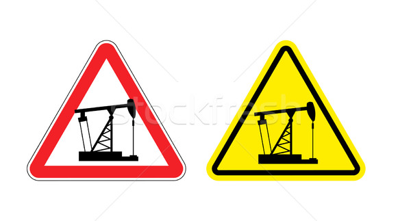 Warning sign of attention to pump oil. Hazard yellow sign fuel p Stock photo © popaukropa