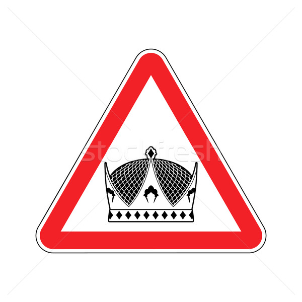 Stock photo: Warning king. royal Crown of red triangle. Road sign attention r