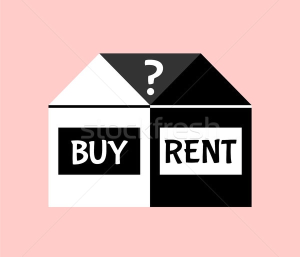 Simple and clear illustration of the choice between buying and renting Stock photo © Pravokrugulnik