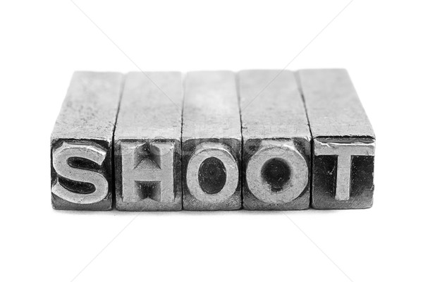 SHOOT sign, antique metal letter type Stock photo © pxhidalgo