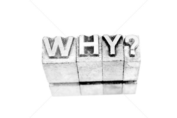 why? sign written in metallic letters on white background Stock photo © pxhidalgo