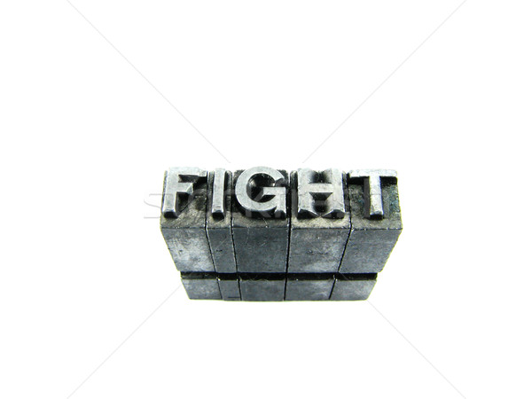 FIGHT sign, antique metal letter type isolated Stock photo © pxhidalgo