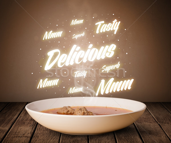 Stock photo: Soup with delicious and tasty glowing writings