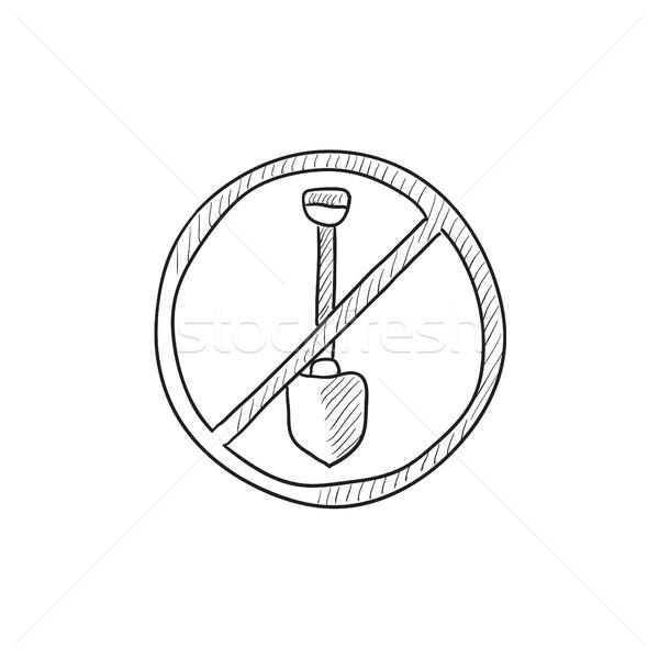 Shovel forbidden sign sketch icon. Stock photo © RAStudio