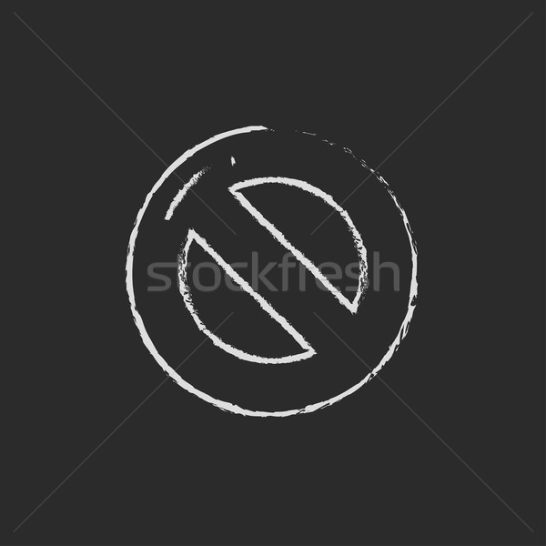 Not allowed sign icon drawn in chalk. Stock photo © RAStudio
