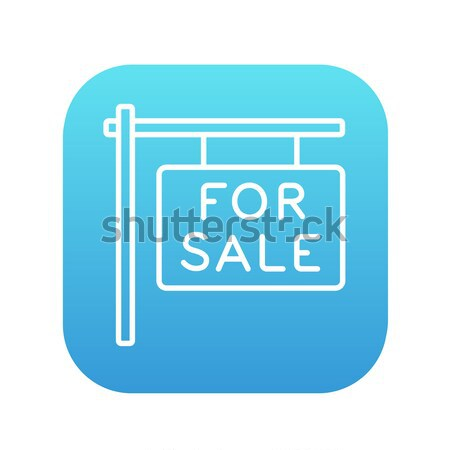 For sale signboard line icon. Stock photo © RAStudio