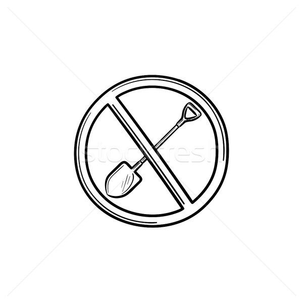 Forbidden to shovel sign hand drawn outline doodle icon. Stock photo © RAStudio