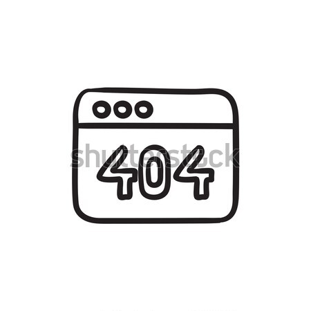 Navegador ventana 404 error boceto icono Foto stock © RAStudio