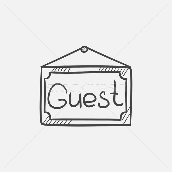 Hanging board with word guest sketch icon. Stock photo © RAStudio