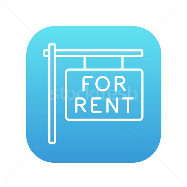 For rent placard line icon. Stock photo © RAStudio