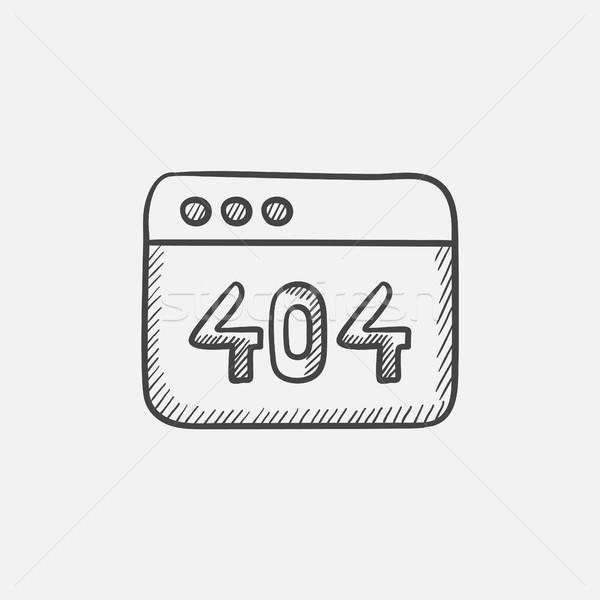 Browser window with the inscription 404 error sketch icon. Stock photo © RAStudio