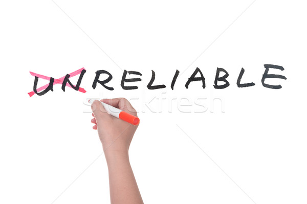 Unreliable to reliable Stock photo © raywoo