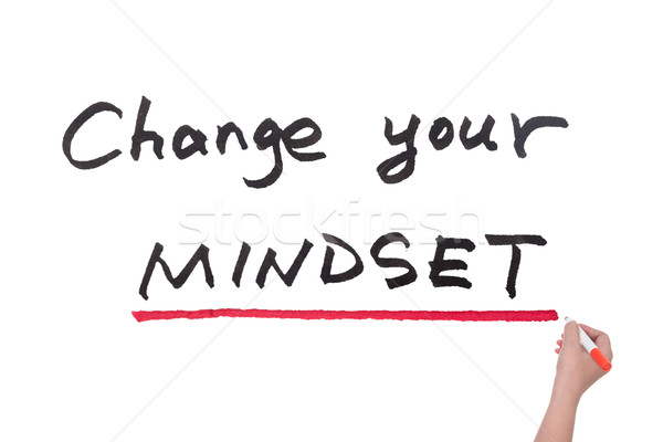 Change your mindset Stock photo © raywoo