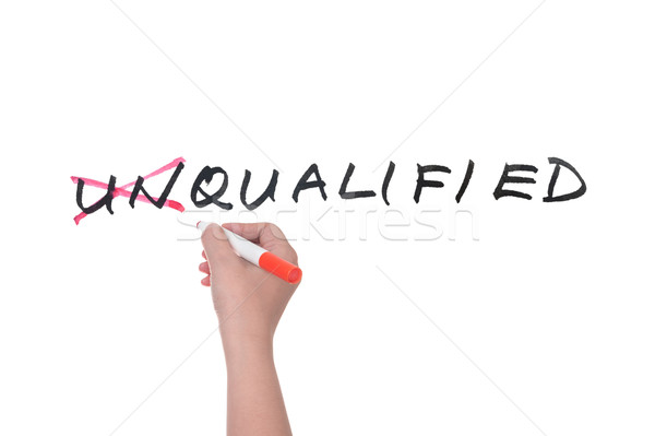 Unqualified to qualified Stock photo © raywoo