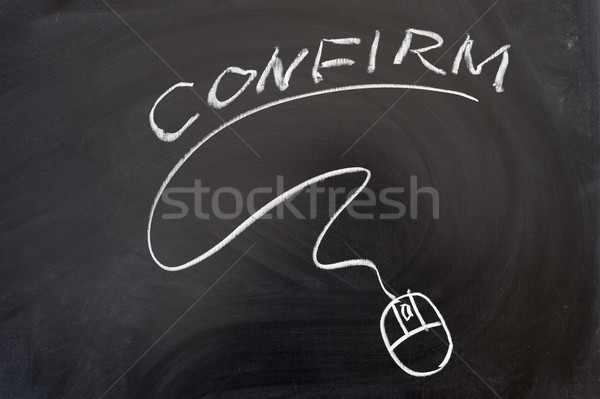 Confirm word and mouse sign Stock photo © raywoo