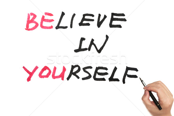 Be you and believe in yourself Stock photo © raywoo