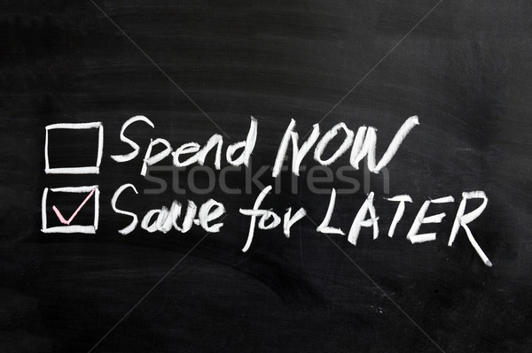 Spend now or save for later Stock photo © raywoo