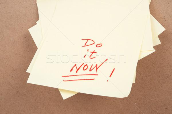 Do it now Stock photo © raywoo