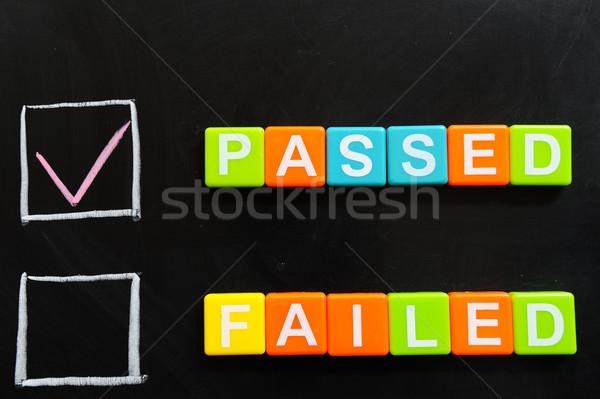 Passed or failed Stock photo © raywoo