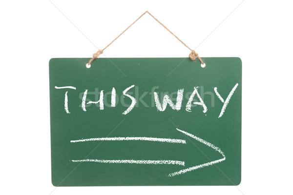 This way words Stock photo © raywoo