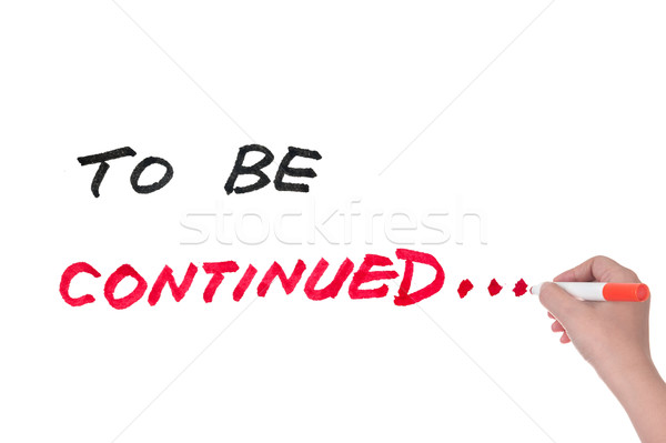 To be continued Stock photo © raywoo